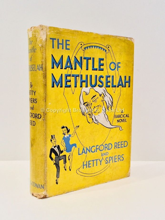 The Mantle of Methuselah Signed by Langford Reed and Hetty Spiers First Edition Rich & Cowan 1940